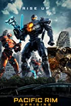 Pacific Rim Uprising (2018) Poster