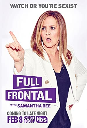 Full Frontal with Samantha Bee Season 4 Episode 16