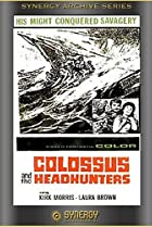 Image of Colossus and the Headhunters