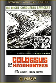 Colossus and the Headhunters (1963) Poster - Movie Forum, Cast, Reviews