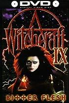 Image of Witchcraft IX: Bitter Flesh