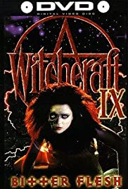 Witchcraft IX: Bitter Flesh (1997) Poster - Movie Forum, Cast, Reviews