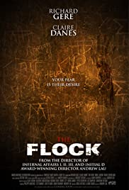 The Flock (2007) Poster - Movie Forum, Cast, Reviews