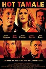 Hot Tamale (2006) Poster - Movie Forum, Cast, Reviews