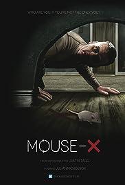 Mouse-X(2014) Poster - Movie Forum, Cast, Reviews