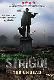 Strigoi(2009) Poster - Movie Forum, Cast, Reviews
