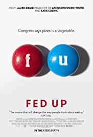 Fed Up (2014) Poster - Movie Forum, Cast, Reviews