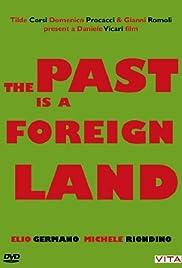 Il passato è una terra straniera(2008) Poster - Movie Forum, Cast, Reviews