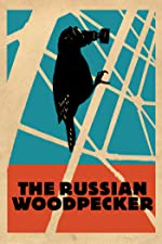 The Russian Woodpecker(2015)