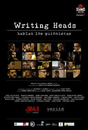 Writing Heads: Hablan los guionistas Poster