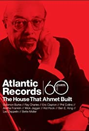 Atlantic Records: The House That Ahmet Built Poster