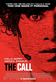 The Call (2013) Poster - Movie Forum, Cast, Reviews