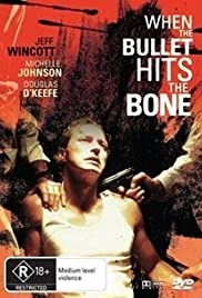When the Bullet Hits the Bone(1996) Poster - Movie Forum, Cast, Reviews