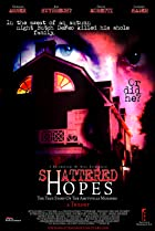 Image of Shattered Hopes: The True Story of the Amityville Murders - Part I: From Horror to Homicide