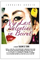 Image of My Last Valentine in Beirut in 3D