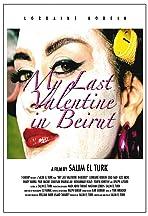 My Last Valentine in Beirut in 3D