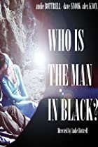 Who Is the Man in Black? (2012) Poster