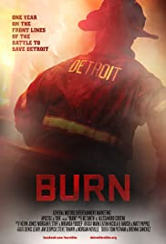 Burn(2012) Poster - Movie Forum, Cast, Reviews
