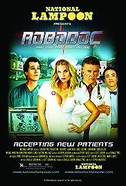 Robodoc(2009) Poster - Movie Forum, Cast, Reviews