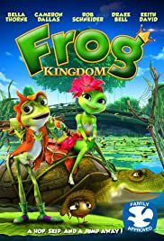 Frog Kingdom (2013) Poster - Movie Forum, Cast, Reviews