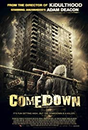 Comedown (2012) Poster - Movie Forum, Cast, Reviews