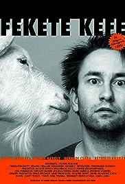 Fekete kefe(2005) Poster - Movie Forum, Cast, Reviews