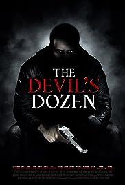 The Devil's Dozen(2013) Poster - Movie Forum, Cast, Reviews