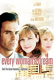 Every Woman's Dream (1996) Poster - Movie Forum, Cast, Reviews