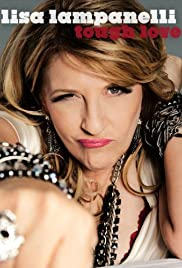 Lisa Lampanelli: Tough Love (2011) Poster - Movie Forum, Cast, Reviews