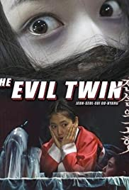 The Evil Twin (2007) Poster - Movie Forum, Cast, Reviews