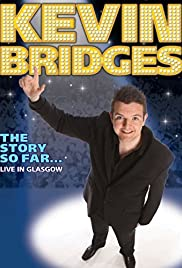 Kevin Bridges: The Story So Far - Live in Glasgow Poster