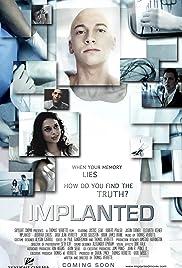 Implanted(2013) Poster - Movie Forum, Cast, Reviews