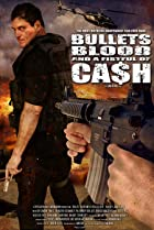 Image of Bullets, Blood & a Fistful of Ca$h