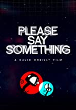 Please Say Something