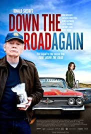 Down the Road Again (2011) Poster - Movie Forum, Cast, Reviews