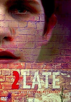 2Late (2014)