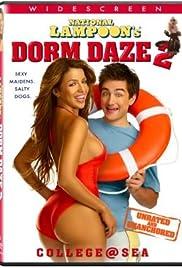 Dorm Daze 2(2006) Poster - Movie Forum, Cast, Reviews
