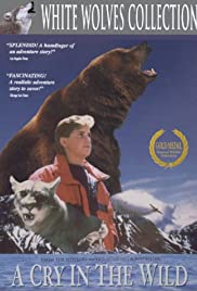 A Cry in the Wild (1990) Poster - Movie Forum, Cast, Reviews
