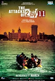 The Attacks of 26/11 (2013) Poster - Movie Forum, Cast, Reviews