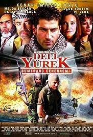 Deli Yürek: Bumerang Cehennemi(2001) Poster - Movie Forum, Cast, Reviews