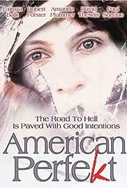 American Perfekt(1997) Poster - Movie Forum, Cast, Reviews