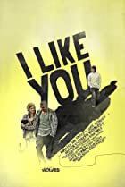 Image of I Like You