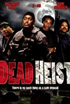 Image of Dead Heist