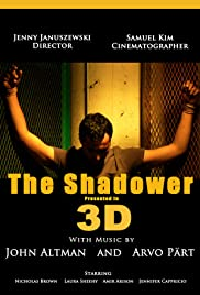 The Shadower in 3D Poster