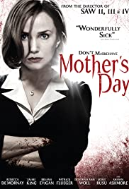 Mother's Day (2010) Poster - Movie Forum, Cast, Reviews