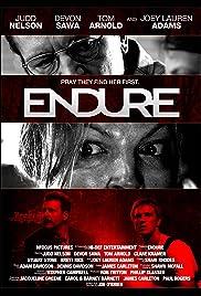 Endure(2010) Poster - Movie Forum, Cast, Reviews