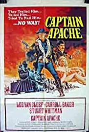 Captain Apache (1971) Poster - Movie Forum, Cast, Reviews