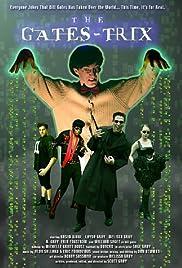 The Gates-trix Poster