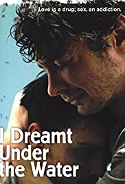 I Dreamt Under Water Poster