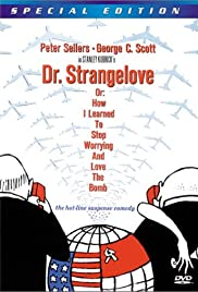 Inside: 'Dr. Strangelove or How I Learned to Stop Worrying and Love the Bomb' Poster